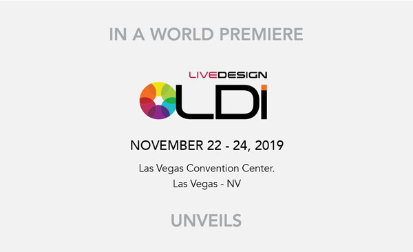 In a world premiere at LDI 22-24 november 2019 - Las Vegas Convention Center